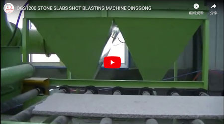 QGS1200 Stone Slabs Shot Blasting Machine Working Process Video - Qinggonng Machinery